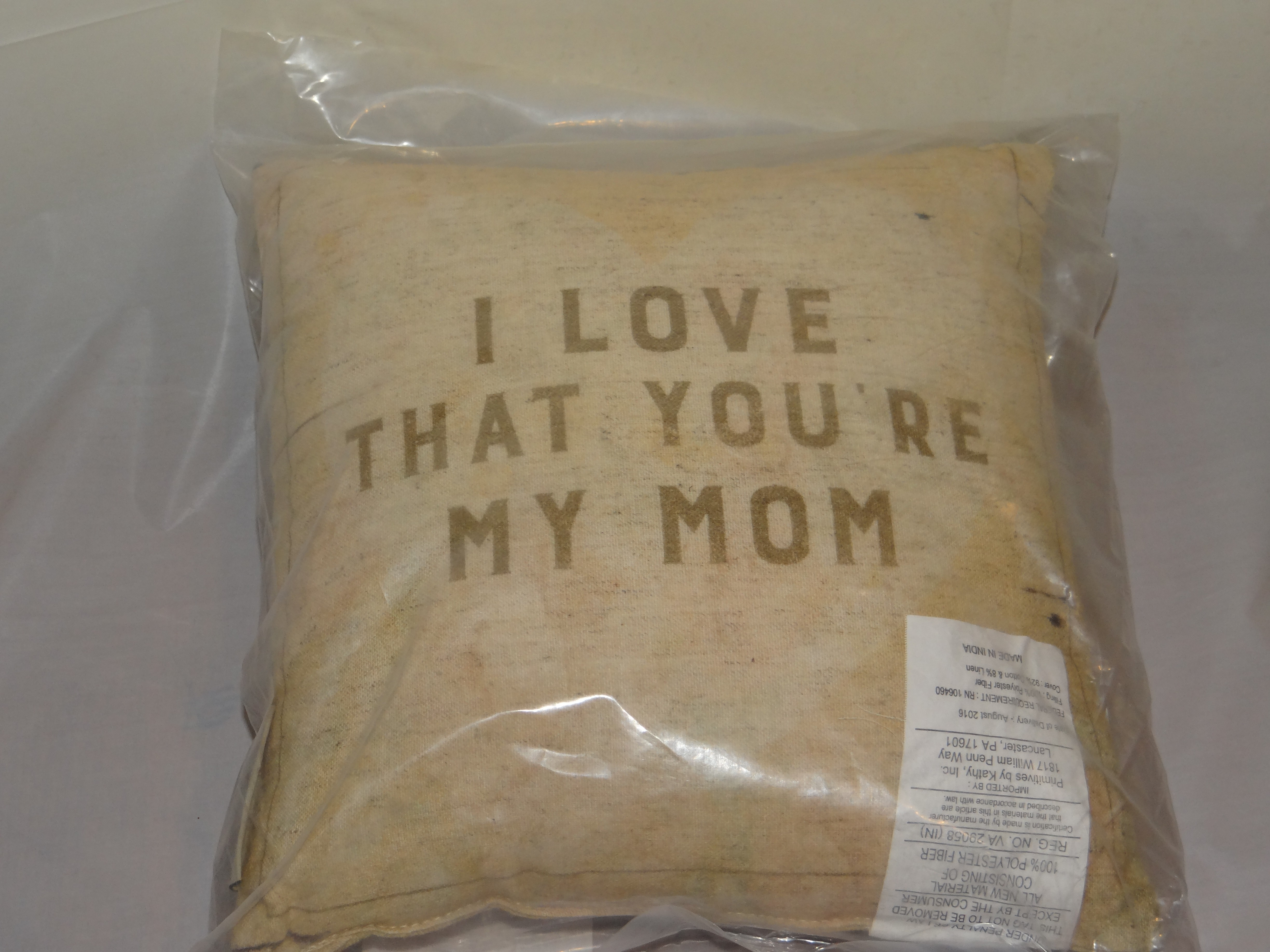 """""""I love that you're my mom"""" Pillow"""